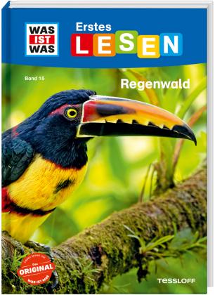 Was ist was Erstes Lesen: Regenwald