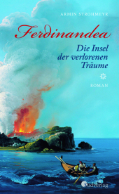 Ferdinandea. Die Insel der verlorenen Träume
