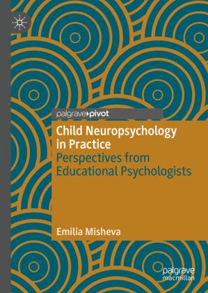 Child Neuropsychology in Practice
