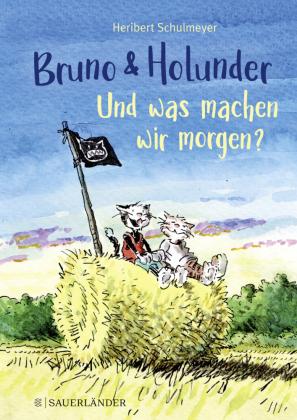 Bruno und Holunder. Und was machen wir morgen?