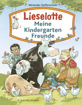 Lieselotte - Meine Kindergartenfreunde