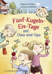 Fünf-Kugeln-Eis-Tage mit Oma und Opa Cover