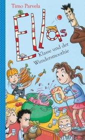 Ellas Klasse und der Wundersmoothie