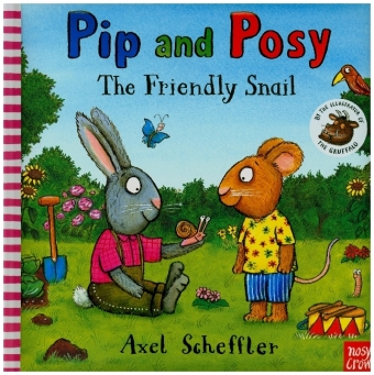 Pip and Posy - The Friendly Snail