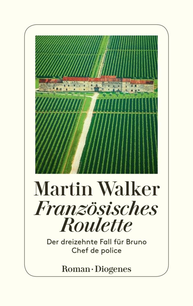 Martin Walker Band 13: Französisches Roulette