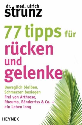 77 Tipps für Rücken und Gelenke