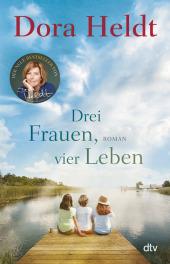 Drei Frauen, vier Leben Cover