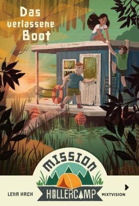 Mission Hollercamp Band 2 - Das verlassene Boot