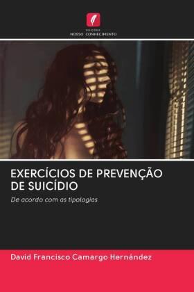 EXERCÍCIOS DE PREVENÇÃO DE SUICÍDIO
