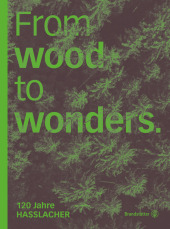 From Wood to Wonders