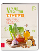 Heilen mit Lebensmitteln - Das Kochbuch Cover