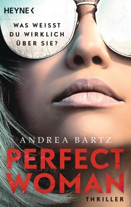 Perfect Woman - Was weißt du wirklich über sie? -