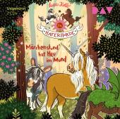 Die Haferhorde - Teil 17: Märchenstund' hat Heu im Mund