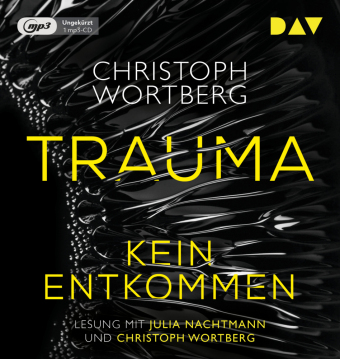 Trauma - Kein Entkommen, 1 Audio-CD, 1 MP3