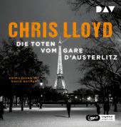 Die Toten vom Gare d'Austerlitz, 2 Audio-CD, MP3