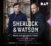 Sherlock & Watson - Neues aus der Baker Street: Die Wahrheit der Gloria Scott (Fall 10), 2 Audio-CD