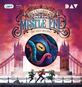 Die Chroniken von Mistle End - Teil 2: Die Jagd beginnt
