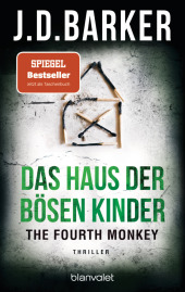 The Fourth Monkey - Das Haus der bösen Kinder