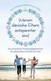 Warum dänische Eltern entspannter sind Cover