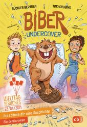 Ich schenk dir eine Geschichte - Biber undercover