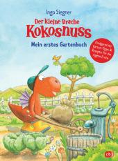 Der kleine Drache Kokosnuss - Mein erstes Gartenbuch Cover