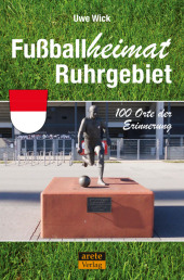 Fußballheimat Ruhrgebiet