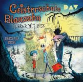 Geisterschule Blauzahn - Teil 1: Lehrer mit Biss