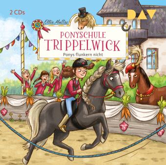 Ponyschule Trippelwick - Ponys flunkern nicht, 2 Audio-CD