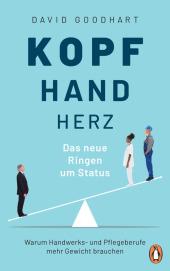Kopf, Hand, Herz - Das neue Ringen um Status Cover
