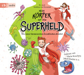 Mein Körper ist ein Superheld, 1 Audio-CD