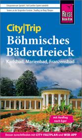 Reise Know-How CityTrip Böhmisches Bäderdreieck