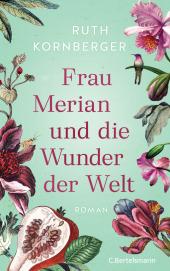 Frau Merian und die Wunder der Welt Cover