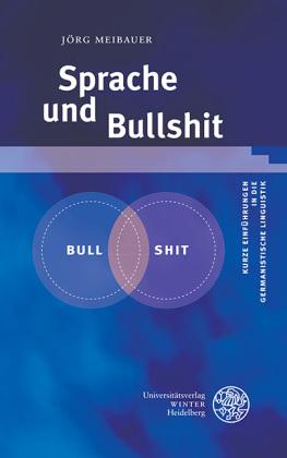 Meibauer, Jörg: Sprache und Bullshit