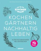 Ye Olde Kitchen - Kochen, gärtnern, nachhaltig leben Cover