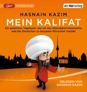 Mein Kalifat, 1 Audio-CD,