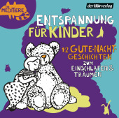 Entspannung für Kinder. 12 Gute-Nacht-Geschichten zum Einschlafen & Träumen, 1 Audio-CD Cover