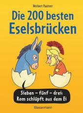 Die 200 besten Eselsbrücken - merk-würdig illustriert