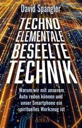 TECHNO-ELEMENTALE: Beseelte Technik