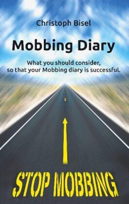 Mobbing Diary