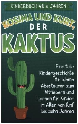 Kinderbuch ab 5 Jahren: Kosima und Kurt, der Kaktus