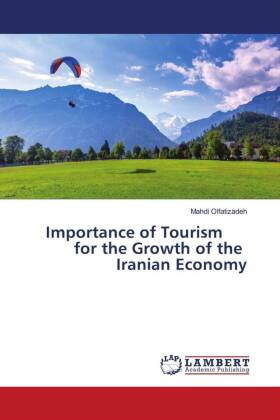 Importance of Tourism for the Growth of the Iranian Economy