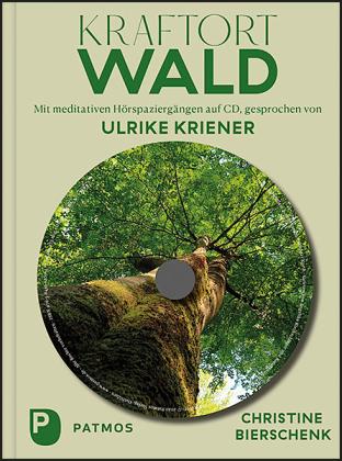 Kraftort Wald, m. Audio-CD