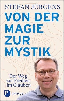 Von der Magie zur Mystik