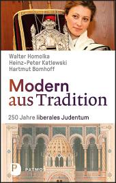 Modern aus Tradition: 250 Jahre liberales Judentum Cover