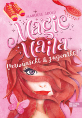 Magic Maila - verwünscht und zugenäht!