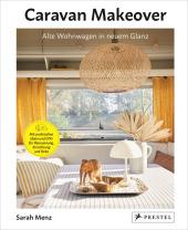Caravan Makeover: Alte Wohnwagen in neuem Glanz Cover
