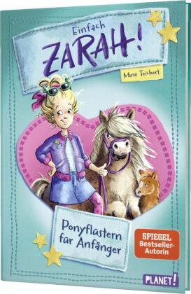 Einfach Zarah!: Ponyflüstern für Anfänger