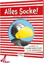 Der kleine Rabe Socke: Alles Socke! Das Beste vom kleinen Raben Socke zum 25. Geburtstag Cover
