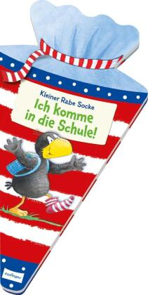Der kleine Rabe Socke: Ich komme in die Schule!