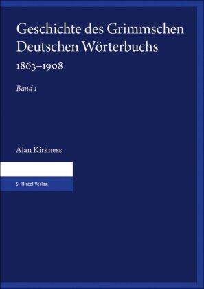 Geschichte des Grimmschen Deutschen Wörterbuchs 1863-1908, 2 Teile